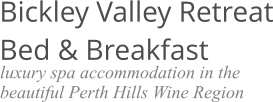 Bickley Valley Retreat Bed & Breakfast luxury spa accommodation in the beautiful Perth Hills Wine Region